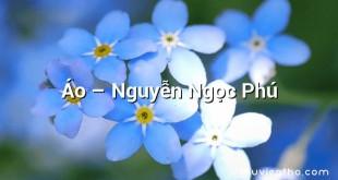 Áo  –  Nguyễn Ngọc Phú