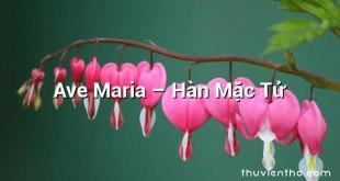 Ave Maria  –  Hàn Mặc Tử