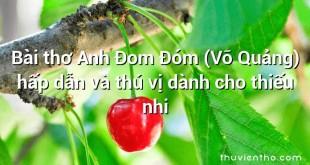 Bài thơ Anh Đom Đóm (Võ Quảng) hấp dẫn và thú vị dành cho thiếu nhi