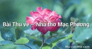 Bài Thu về – Nhà thơ Mạc Phương