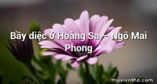Bầy diệc ở Hoàng Sa  –  Ngô Mai Phong