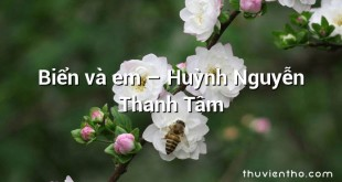 Biển và em – Huỳnh Nguyễn Thanh Tâm