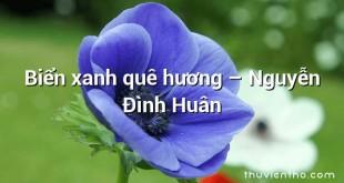 Biển xanh quê hương – Nguyễn Đình Huân