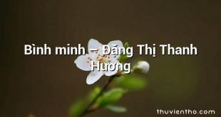 Bình minh  –  Đặng Thị Thanh Hương