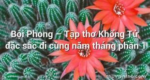 Bội Phong – Tập thơ Khổng Tử đặc sắc đi cùng năm tháng phần 1
