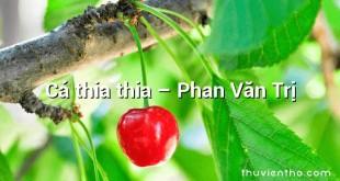 Cá thia thia – Phan Văn Trị