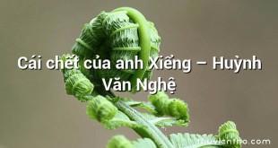 Cái chết của anh Xiểng – Huỳnh Văn Nghệ