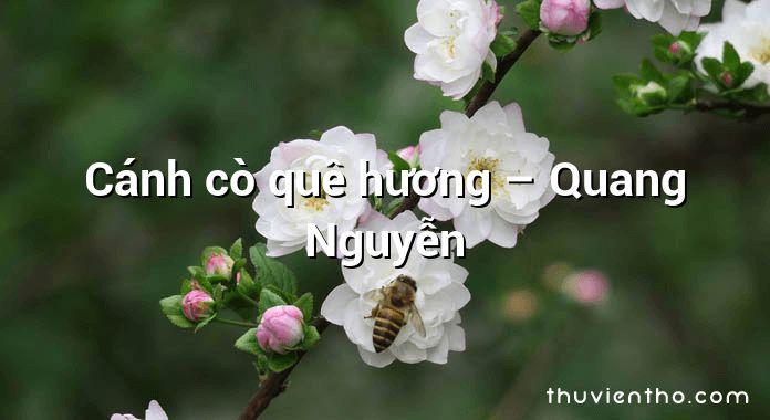 Cánh cò quê hương – Quang Nguyễn
