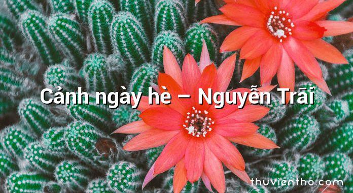 Cảnh ngày hè – Nguyễn Trãi