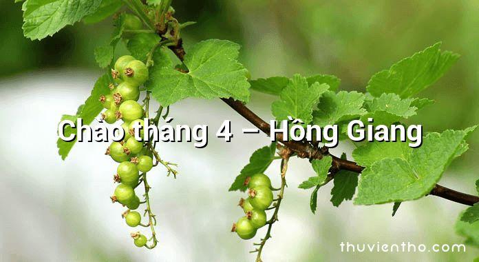 Chào tháng 4 – Hồng Giang