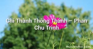 Chí Thành Thông Thánh – Phan Chu Trinh