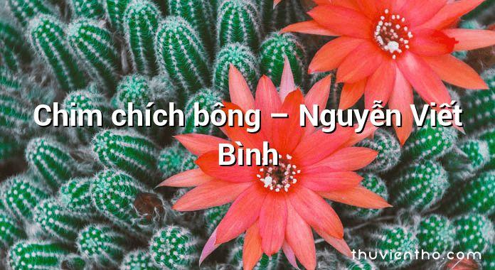 Chim chích bông – Nguyễn Viết Bình