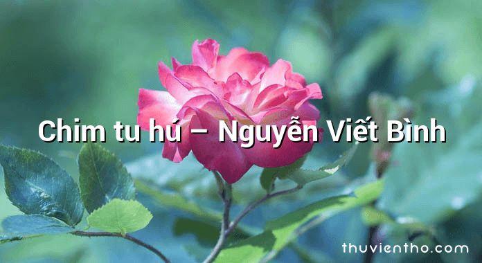 Chim tu hú – Nguyễn Viết Bình