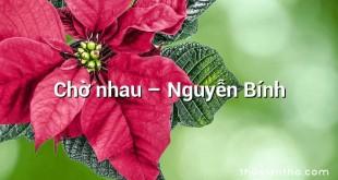 Chờ nhau  –  Nguyễn Bính