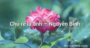 Chú rể là anh – Nguyễn Bính