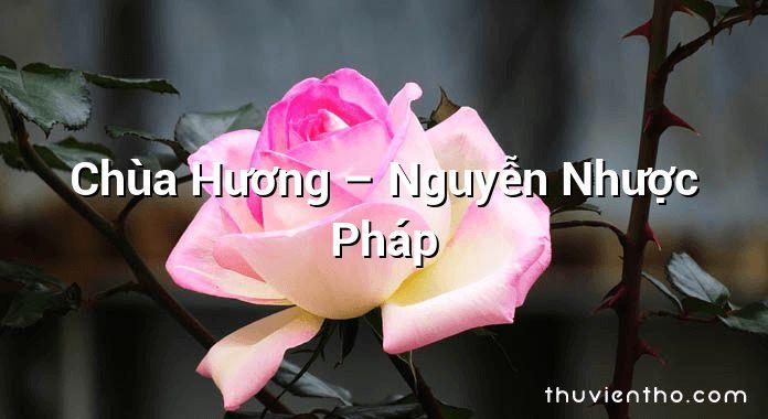 Chùa Hương – Nguyễn Nhược Pháp