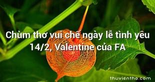Chùm thơ vui chế ngày lễ tình yêu 14/2, Valentine của FA
