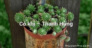 Có khi – Thanh Hùng