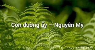 Con đường ấy  –  Nguyễn Mỹ