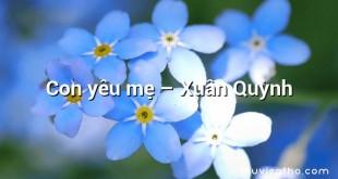 Con yêu mẹ  –  Xuân Quỳnh