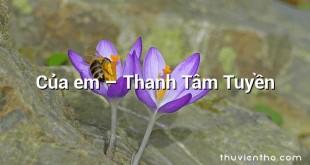 Của em  –  Thanh Tâm Tuyền