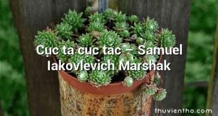 Cục ta cục tác  –  Samuel Iakovlevich Marshak