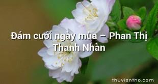 Đám cưới ngày mùa  –  Phan Thị Thanh Nhàn