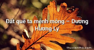 Đất quê ta mênh mông  –  Dương Hương Ly