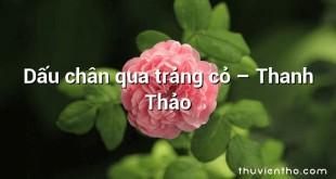 Dấu chân qua trảng cỏ  –  Thanh Thảo