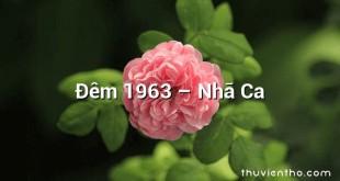 Đêm 1963  –  Nhã Ca