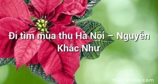 Đi tìm mùa thu Hà Nội  –  Nguyễn Khắc Như