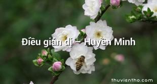 Điều giản dị  –  Huyền Minh