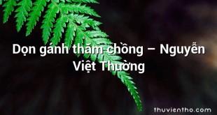 Dọn gánh thăm chồng  –  Nguyễn Việt Thường