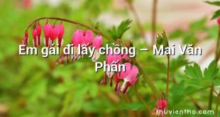 Em gái đi lấy chồng  –  Mai Văn Phấn