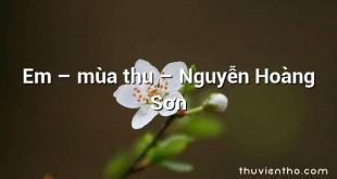 Em – mùa thu  –  Nguyễn Hoàng Sơn