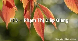FF3  –  Phạm Thị Điệp Giang