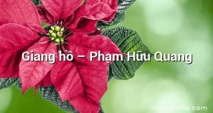 Giang hồ  –  Phạm Hữu Quang
