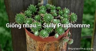 Giống nhau  –  Sully Prudhomme