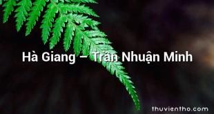 Hà Giang  –  Trần Nhuận Minh