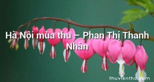 Hà Nội mùa thu – Phan Thị Thanh Nhàn