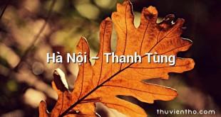 Hà Nội – Thanh Tùng