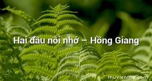 Hai đầu nỗi nhớ – Hồng Giang