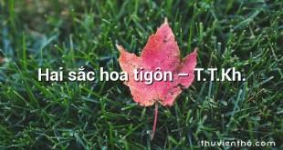 Hai sắc hoa tigôn – T.T.Kh.