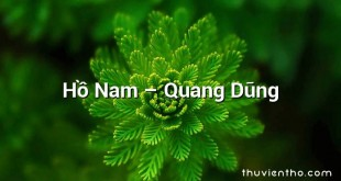 Hồ Nam  –  Quang Dũng