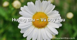 Hương cau  –  Vũ Duy Chu