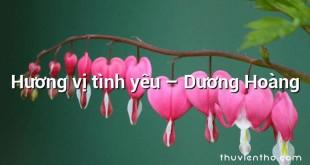 Hương vị tình yêu – Dương Hoàng