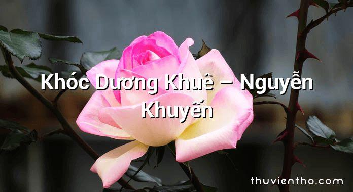 Khóc Dương Khuê – Nguyễn Khuyến