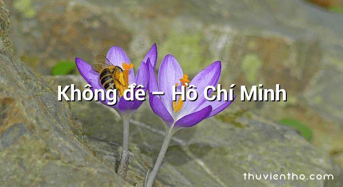 Không đề – Hồ Chí Minh