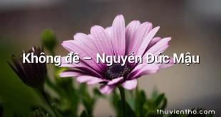 Không đề  –  Nguyễn Đức Mậu