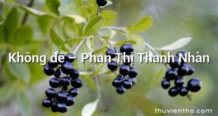 Không đề – Phan Thị Thanh Nhàn